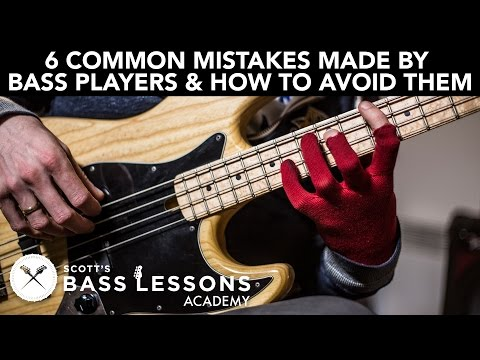 6 Common Mistakes Made by Bass Players and How to Avoid Them Scott s Bass Lessons