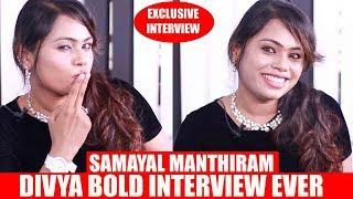 தேவிடியா பையன்னா கெட்ட வார்த்தையா? - Samayal Manthiram Divya Bold Interview Ever
