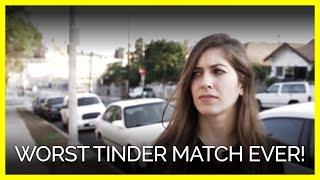 Worst Tinder Match Ever!