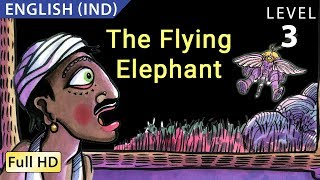 """The Flying Elephant: Learn English (IND) with subtitles - Story for Children """"BookBox.com"""""""