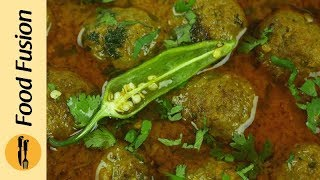 Kofta (Meat balls/ Koftay) recipe by Food Fusion