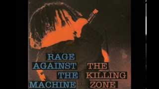 Rage Against The Machine - The Killing Zone [Full Album]