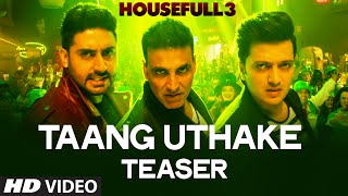 Taang Uthake Teaser Song Coming on 6th May