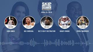UNDISPUTED Audio Podcast (4.23.18) with Skip Bayless, Shannon Sharpe, Joy Taylor | UNDISPUTED