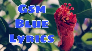 GSM BLUE (ilocano song with lyrics)
