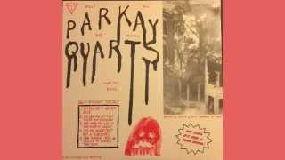 Parkay Quarts (Parquet Courts) - Tally All the Things That You Broke (2013) vinyl rip