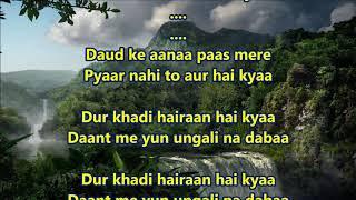 Chhupane waale saamne aa - Tumsa Nahin Dekha  - Full Karaoke Scrolling Lyrics