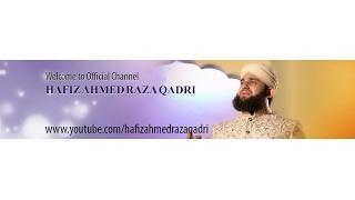 Hafiz Ahmed Raza Qadri - Complete Mehfil - LIVE from Karachi - 28 Oct 2017