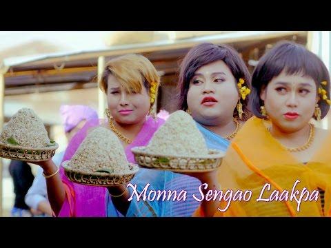 Monna Sengao Laakpa - Official Music Video Release