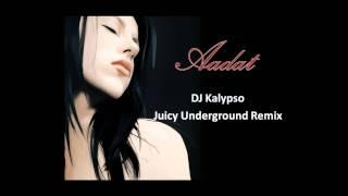 Aadat (DJ Kalypso Remix)