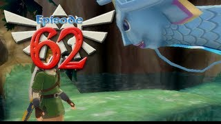The Legend of Zelda: Skyward Sword - Episode 62