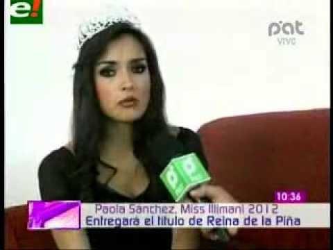 Xxx Mp4 Paola Sanchez Miss Illimani LA PAZ BOLIVIA Entregara El Titulo REINA DE LA PINA En Colombia 3gp Sex