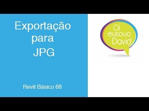 Revit  David Vídeo Aula 68 Exportação para JPG