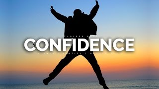 CONFIDENCE - How To Develop Self-Confidence (Motivational Video)