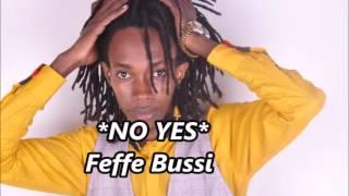 Yes NO  Feffe Bussi  New Ugandan Music 2016 Sandrigo Promotar