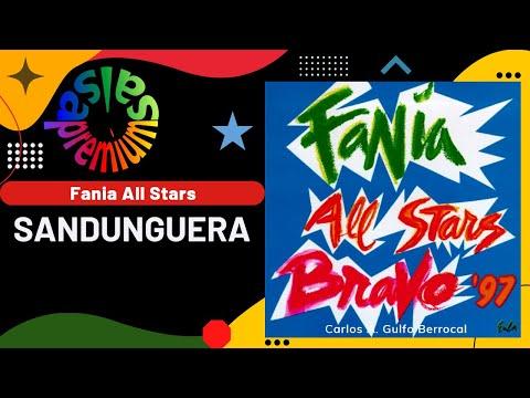 SANDUNGUERA por FANIA ALL STARS con ADALBERTO SANTIAGO Salsa Premium