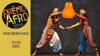 CULTNE DOC - Prêmio Afro -   Projeto Face Negra Face