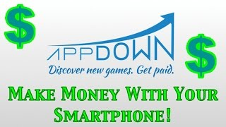 Download Apps for Cash with Appdown - Make Money With Your Smartphone