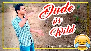 DUDE vs WILD -funny Video   Stupidfellows