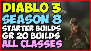 Diablo 3 Season 8 Starter Build/ GR 20 Monk, Barbarian, Witch Doctor, Wizard, Crusader, Demon Hunter