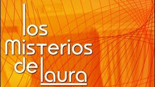 Los misterios de Laura - Capítulo 12 - Final