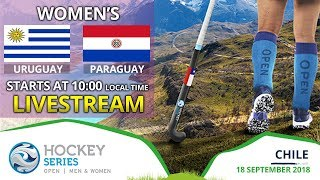 Uruguay v Paraguay | 2018 Women's Hockey Series Open | FULL MATCH LIVESTREAM