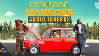 Monsoon Mangoes | Audio Jukebox | Fahadh Faasil, Official
