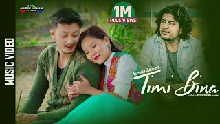 Timi Bina - Pramod Kharel    New Nepali Song 2020    Ft. Nirajan Pradhan, Dimpal Yonghang