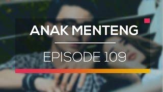 Anak Menteng - Episode 109