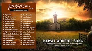 Non Stop Uplifting - Nepali Christian Worship Song of 2016 |