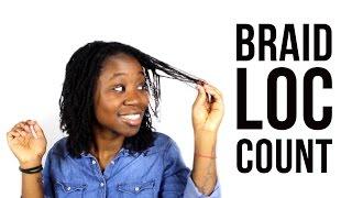 BRAIDLOCS: HOW MANY LOCS DO I HAVE? | DMCMTL