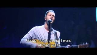 Pursue / Alll I Need is You - Hillsong Worship with Lyrics 2015