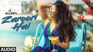 Zaroori Hai: Allavi (Full Audio Song) Vicky - Hardik | Hardik Acharya | Latest Punjabi Songs 2018