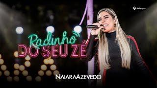 Naiara Azevedo - Radinho do Seu Zé (Clipe Oficial) [DVD Totalmente Diferente]