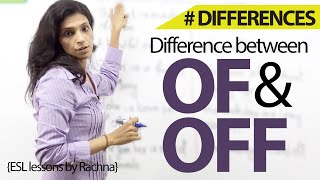 The difference between 'of 'and 'off' – Free Spoken English Lessons