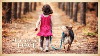 Dave Koz: All You Need Is Love (Lyric video)