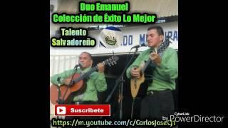 Duo Emanuel Coleccion de Exitos Lo Mejor Talento Salvadoreño