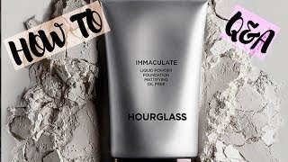 TUTORIAL and Q&A: Immaculate® Liquid Powder Foundation with Hour Glass Cosmetics