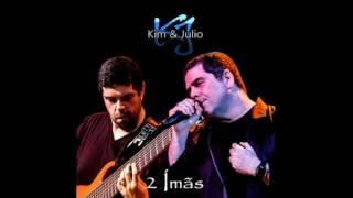 Kim e Júlio(KJ) - EP Dois Imãs Completo