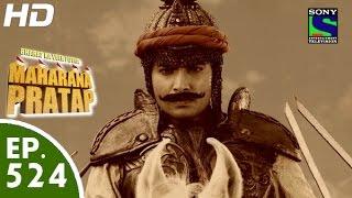Bharat Ka Veer Putra Maharana Pratap - महाराणा प्रताप - Episode 524 - 16th November, 2015