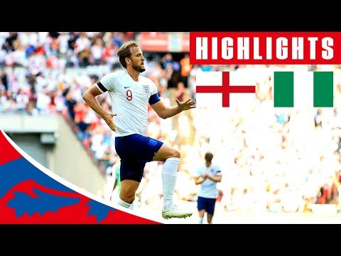 Xxx Mp4 England 2 1 Nigeria Kane Cahill Score Iwobi With The Consolation Official Highlights 3gp Sex
