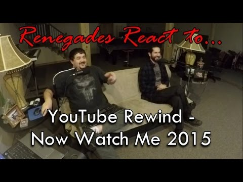 Renegades React to... YouTube Rewind: Now Watch Me 2015