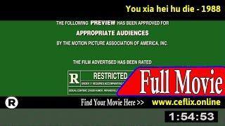 Watch: You xia hei hu die (1988) Full Movie Online