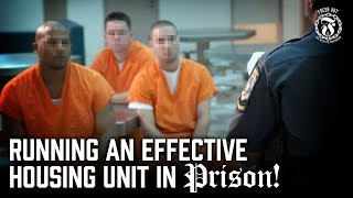 Running an effective Housing Unit in Prison - Prison Talk 14.12