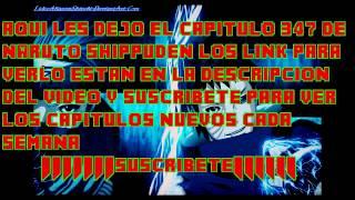 NARUTO SHIPPUDEN CAPITULO 347 SUB ESPAÑOL COMPLETO