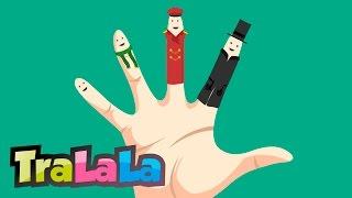 Degetele - Cântece pentru copii | TraLaLa
