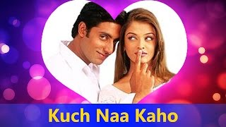 Kuch Naa Kaho (Title Song) By Shaan, Sadhana Sargam || Kuch Naa Kaho - Valentine's Day Song