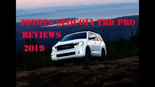 Toyota Sequoia TRD Pro 2019 Reviews,Car Technology,