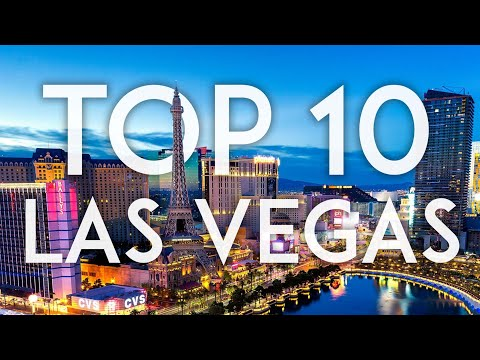 TOP 10 things to do in LAS VEGAS City Guide