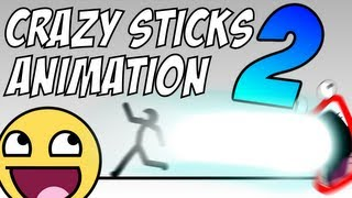 CRAZY STICKS ANIMATION 2